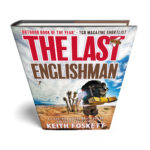 The Last Englishman – Now Available in Hardcover